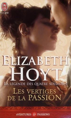 [Hoyt, Elizabeth] La légende des 4 soldats - Tome 1: Les vertiges de la passion Les_ve10