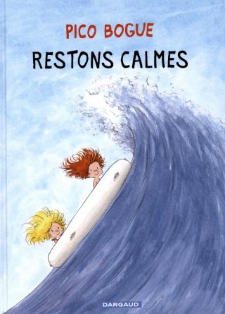 Pico Bogue - Tome 6: Restons calmes [Roques, Dominique & Dormal, Alexis] Reston10