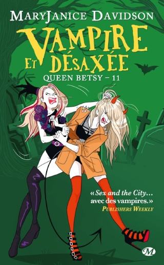 [Davidson, MaryJanice] Queen Betsy - Tome 11: Vampire et désaxée Vampir11
