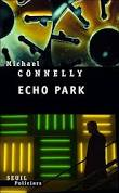 [Connelly, Michael] Harry Bosch - Tome 12: Echo Park Index15