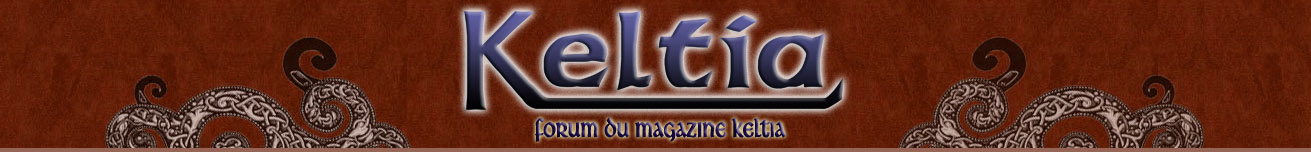 Forum du magazine Keltia