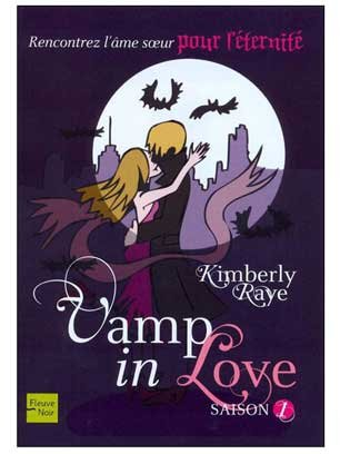 [Raye, Kimberly] Vamp in Love - Saison 1 (Bit-Lit) 7d96ce10