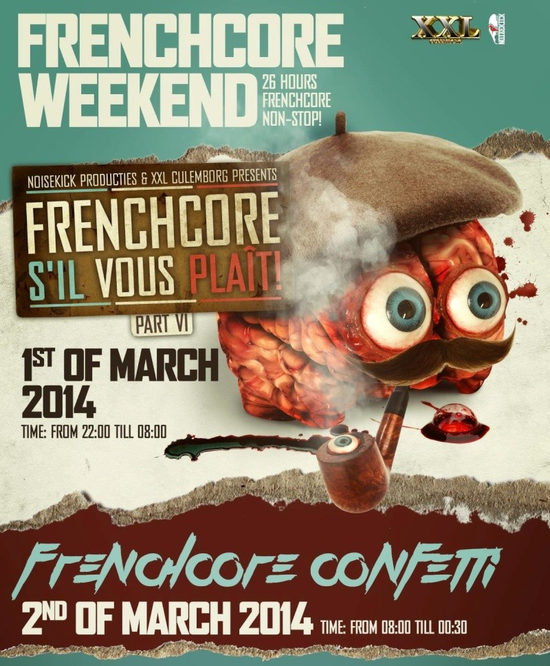 [ FRENCHCORE WEEKEND - 1+2 Mars 2014 - Culemborg - NL ] Affich11