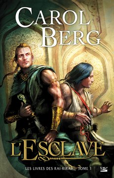 Berg Carol - L'esclave - Le livre des Rai-Kirah T1 0903-e10