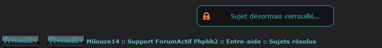 [PHPBB2] Afficher un message en haut de sujet lorsqu'il est verrouillé 133