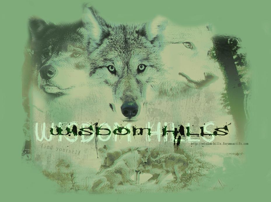 """"""" Wisdom Hills """""""