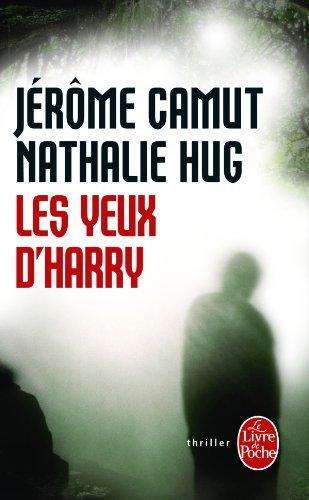 [Camut, Jérôme & Hug, Nathalie] Les yeux d'Harry 41gszd11