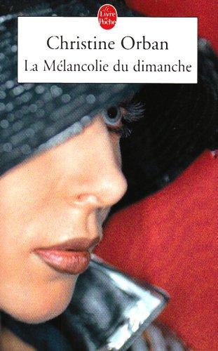 [Orban, Christine] la mélancolie du dimanche 51zscz10