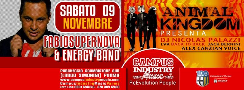 Sabato 09/11 @Campus Industry - FABIO SUPERNOVA & ENERGY BAND LIVE + ANIMAL KINGDOM DJ SHOW Copert15