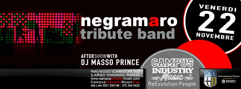 Venerdì 22.11 @Campus Industry - Negramaro Tribute Band + DJ SET MASSOPRINCE Copert16