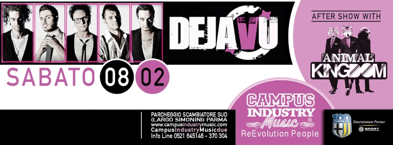 Sabato 08.02 @Campus Industry - DEJA VU LIVE + ANIMAL KINGDOM DJ SHOW Copert19