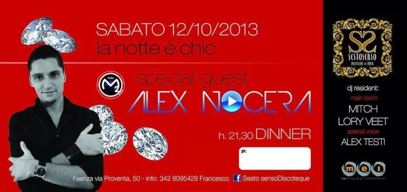 Sabato 12.10 @SestoSenso (Faenza) - Special Guest ALEX NOCERA Facebo12