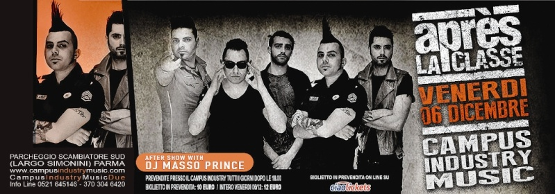 Venerdì 06.12 @Campus Industry - SPECIAL LIVE APRES LA CLASSE + DJ SHOW LA MASSOPRINCE Flyer_12