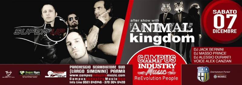 Sabato 07.12 @Campus Industry - Super UP LIVE BAND + ANIMAL KINGDOM DJ SHOW Flyer_13