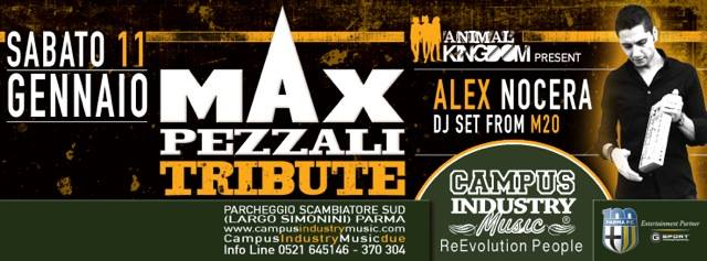 Sabato 11.01 @Campus Industry - MAX PEZZALI TRIBUTE + SPECIAL GUEST DJ ALEX NOCERA Sabato10