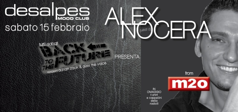 Sabato 15.02 @Des Alpes - Special Guest DJ ALEX NOCERA Scherm10