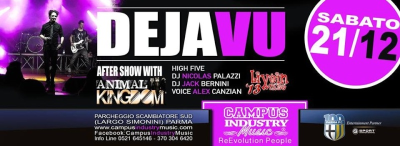 Sabato 21.12 @Campus Industry - Live DeJA Vu Cover Band + Animal Kingdom DJ SHOW Timthu12