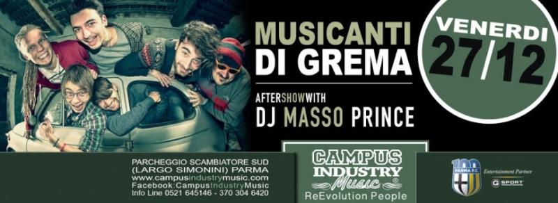 Venerdì 27.12 @Campus Industry -La notte degli auguri- MUSICANTI DI GREMA LIVE + DJ SHOW MASSOPRINCE Timthu14