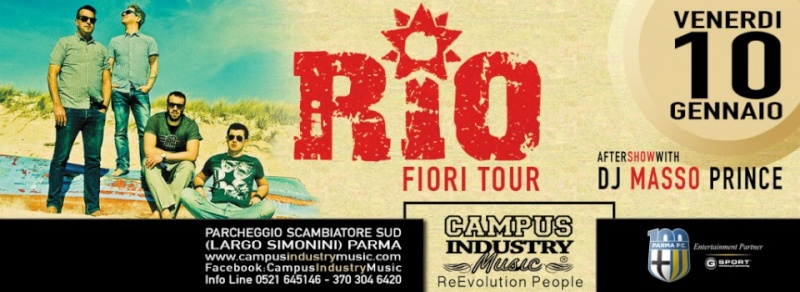 Venerdì 10.01 @Campus Industry - RIO LIVE (Fiori Tour) + MASSOPRINCE DJ SHOW Timthu16
