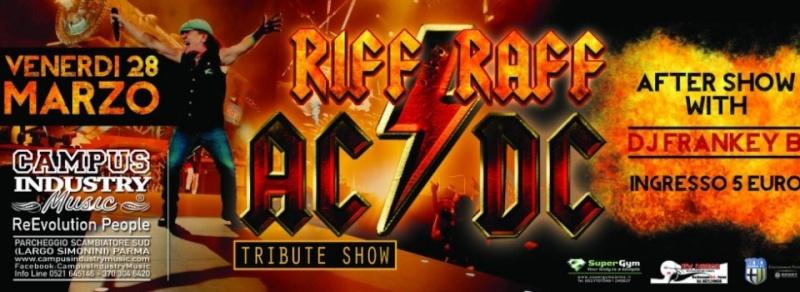 Venerdì 28.03 @Campus Industry - RIFF RAFF (Tribute AC/DC) + FRANKEY B DJ SHOW Timthu22