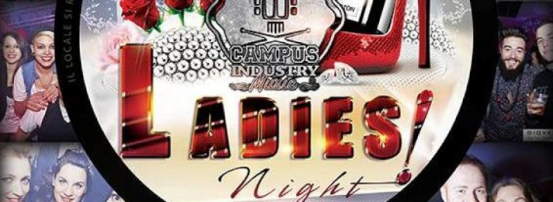 Giovedì 03.04 @Campus Industry - LADIES NIGHT (tutte le donne bevono gratis) Timthu24