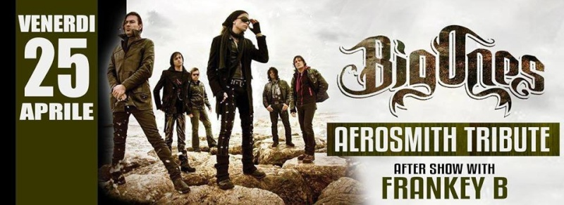 Venerdì 25.04 @Campus Industry - BIG ONES LIVE (Tributo Aerosmith) + FRANKEY B DJ SHOW Timthu26