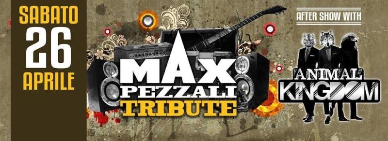 Sabato 26.04 @Campus Industry - MAX PEZZALI TRIBUTE BAND + ANIMAL KINGDOM DJ SHOW Timthu27
