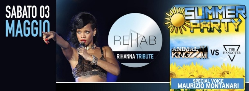 Sabato 03.05 @Campus Industry - ReHab (Tribute Rihanna) + Summer Party with VOICE MAURIZIO MONTANARI Timthu30