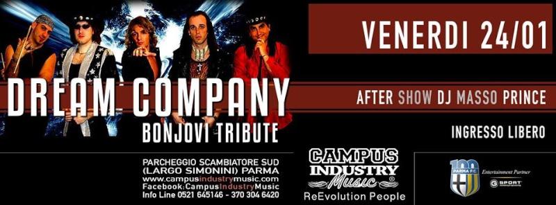 Venerdì 24.01 @Campus Industry - Dream Company Live (Tributo Bon Jovi) + DJ SHOW MASSOPRINCE Venerd10