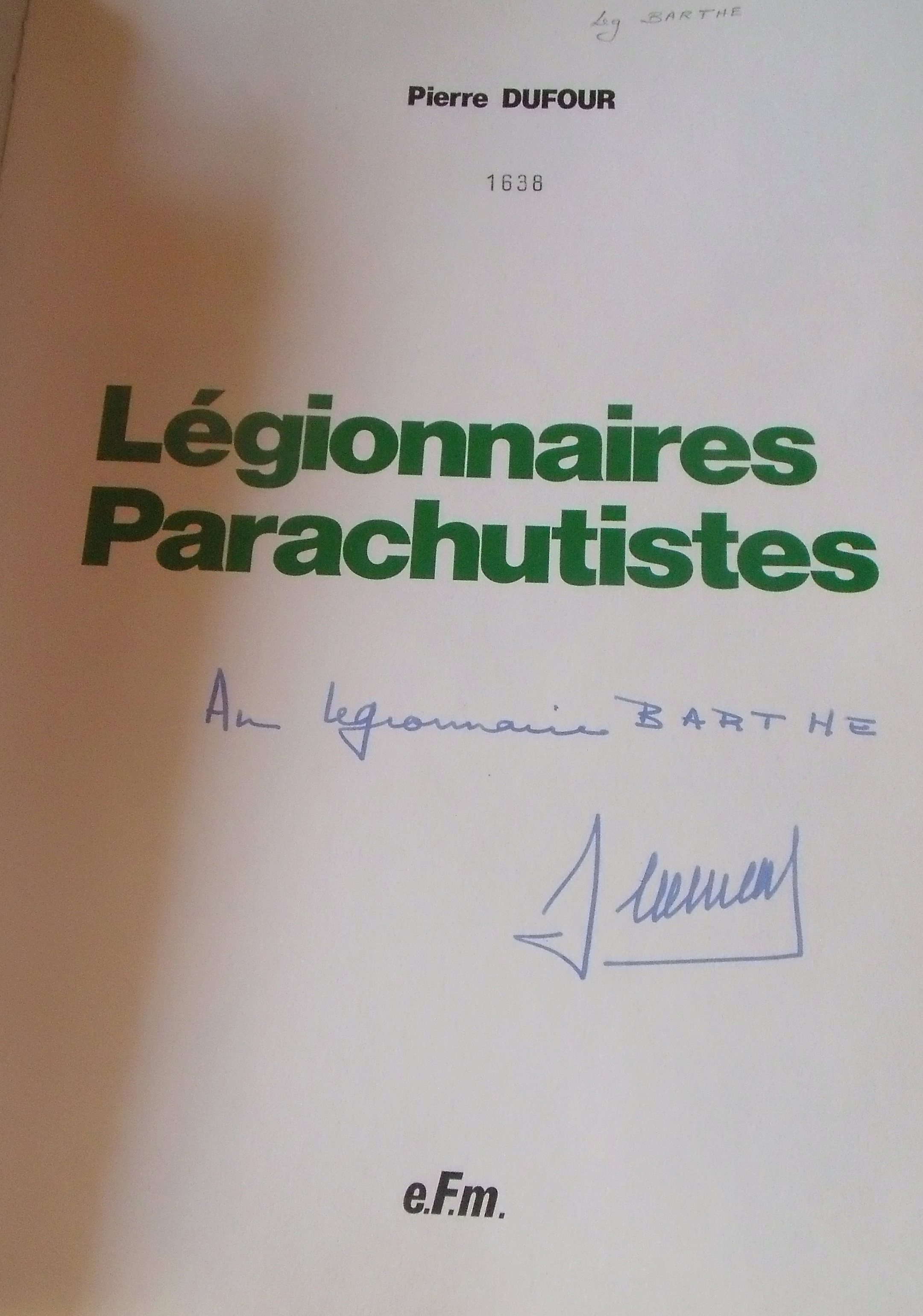 chez un ancien lot de livres militaires PARA/LEGION-dedicacé 00339