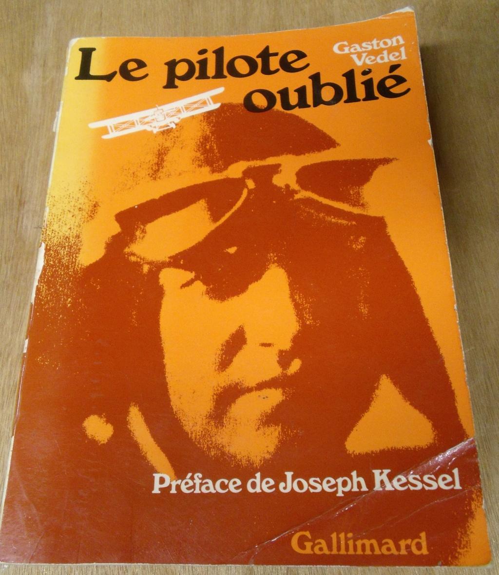 """livre """" le pilote oubli """" dédicacée Gaston VEDEL compagnon de la libération   Dscf7715"""