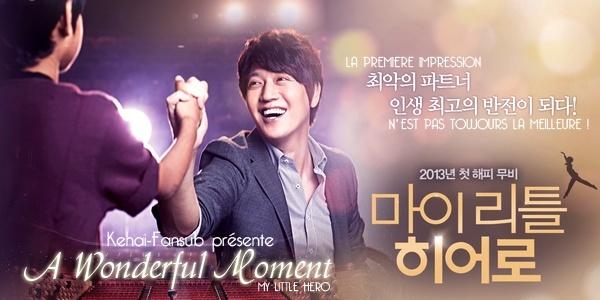 [ Projet K-Film ] A Wonderful Moment / My Little Hero Awonde10