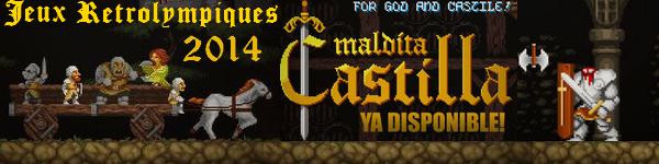 [Jeux Rétrolympiques 2014] Round 1 : Maldita Castilla Signat10