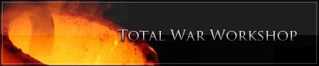 Total War Workshop