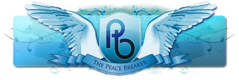 The Peace Breaker