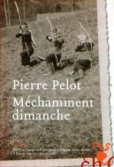 [Pelot, Pierre] Méchamment dimanche 164_me11