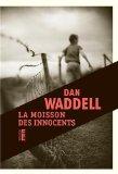 [Waddell, Dan] La moisson des innocents 41vpjt10