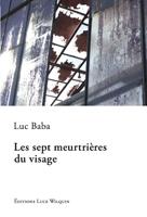 [Baba, Luc] Les sept meurtrières du visage 470blo10