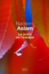 [Aslam, Nadeem] Le jardin de l'aveugle Cvt_le16
