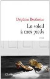 [Bertholon, Delphine] Le soleil à mes pieds Cvt_le19
