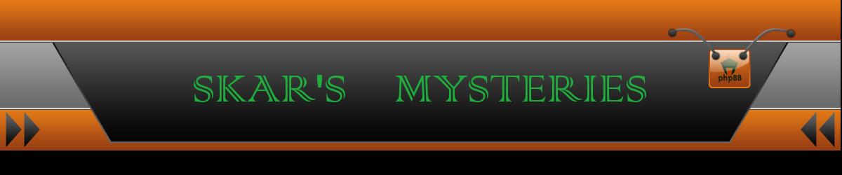 SKAR'S MYSTERIES