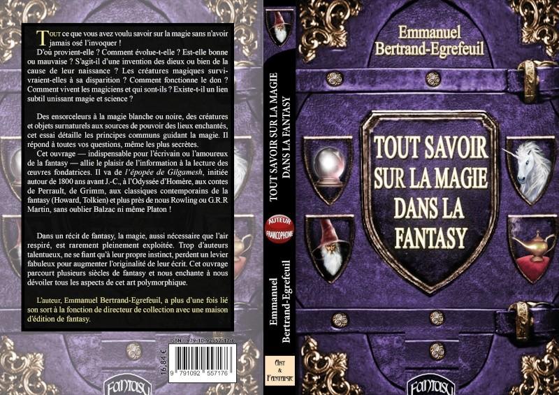 Rencontre avec l'essayiste Emmanuel Bertrand-egrefeuil pour Tout savoir sur la magie dans la fantasy. Maquet16