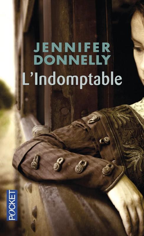 [Donnelly, Jennifer] Saga des roses - Tome 3: L'indomptable 97822610