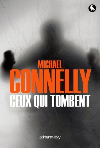 [Connelly, Michael] Harry Bosch - Tome 18: Ceux qui tombent Ceux_q10