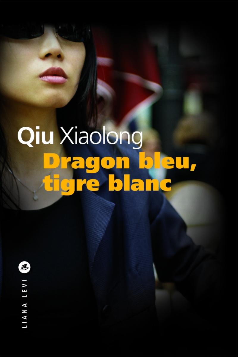 [Qiu, Xiaolong] Dragon bleu, tigre blanc Dragon10