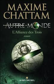 [Chattam, Maxime] Autre-Monde - Tome 1: L'alliance des trois Index18