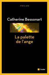 [Bessonnart, Catherine] La palette de l'ange La_pal10