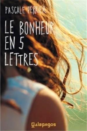[Perrier, Pascale] Le bonheur en 5 lettres Le-bon10