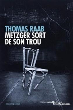 [Raab, Thomas] Metzger sort de son trou Metzge11