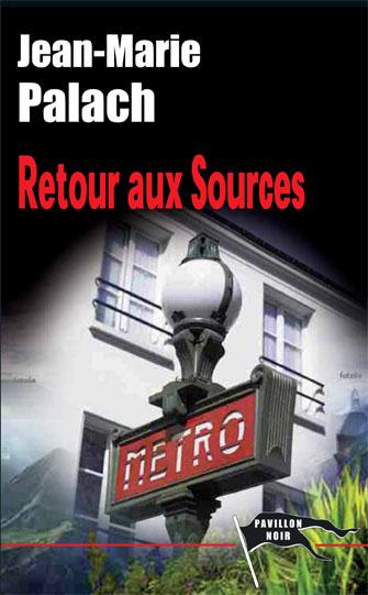 [Palach, Jean-Marie] Retour aux Sources Une_re10